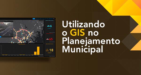 GIS no Planejamento Municipal