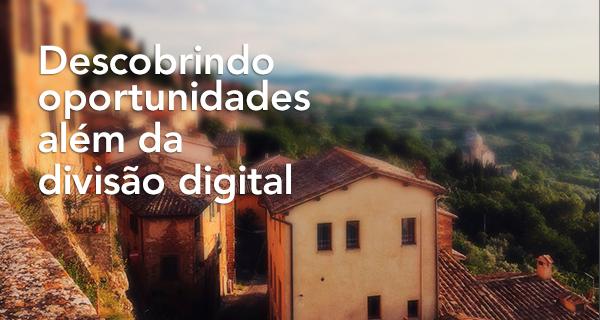 Descobrindo oportunidades além da divisão digital - Portal GEO