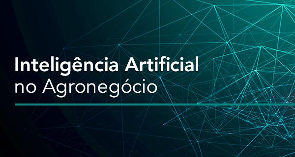 Inteligência Artificial no Agronegócio: Predição e Regressão - Portal GEO