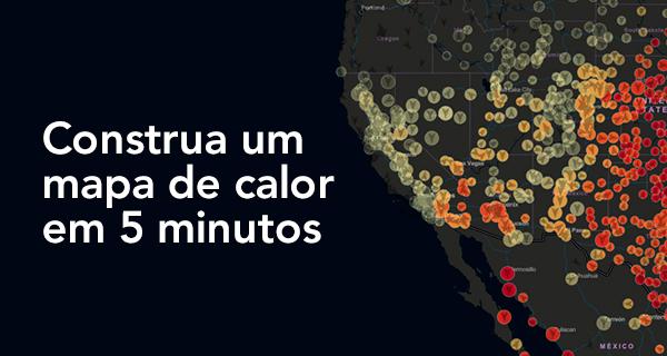 Tutorial: Construa um mapa de calor em 5 minutos