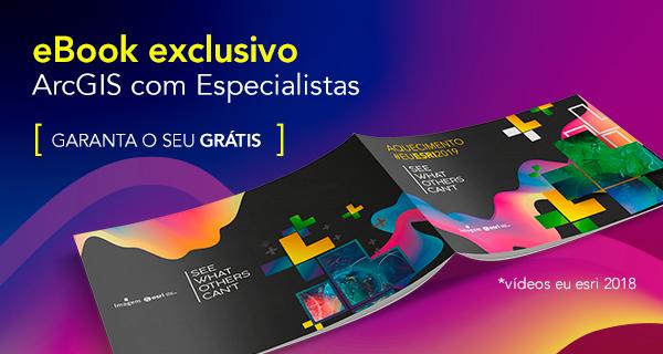 eBook ArcGIS com Especialistas com Guilherme Machado - Editor e Redator Portal GEO - Especialista em Marketing de Conteúdo - Content Marketing Specialist