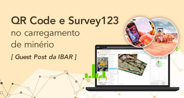 QR Code e Survey123 no carregamento de minério
