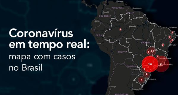 Coronavírus em tempo real: mapa com casos no Brasil